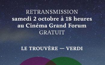 Samedi 2 octobre 2021 : Retransmission de l'Opéra de Rouen en direct au cinéma Grand Forum de Dieppe
